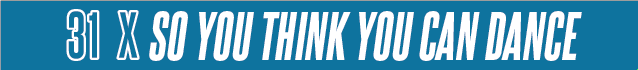 Dossier spécial : 31 x So You Think You Can Dance