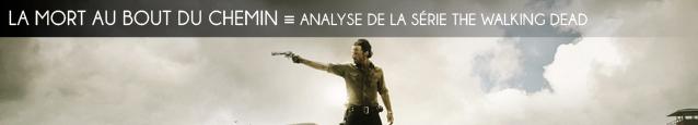 Analyse : The Walking Dead, série créée par Frank Darabont et Robert Kirkman sur AMC
