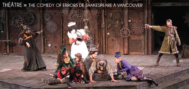 Choix de la rédaction : The Comedy of Errors de William Shakespeare à Vancouver