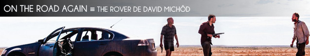 Cannes 2014 : The Rover de David Michôd