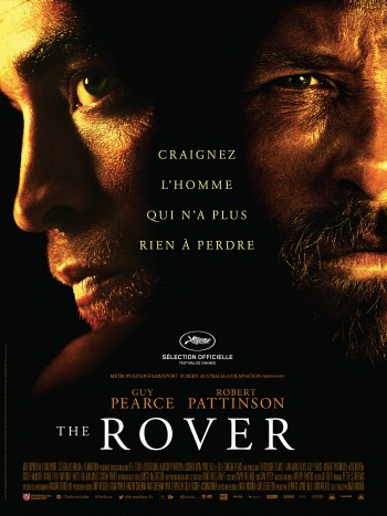 the rover, film, cannes, festival; cinema, David Michôd, robert pattinson, guy pearce, americain, drame, australie, mine,