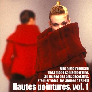 Exposition : Une histoire idéale de la mode contemporaine (1970-1980), au Musée des arts décoratifs jusqu`au 10 octobre 2010