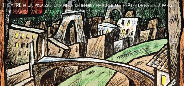 Choix de la rédaction : `Un Picasso`, une pièce de Jeffrey Hatcher au Théâtre de Nesle, à Paris