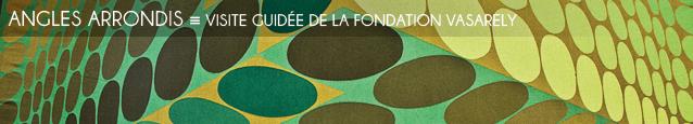 Visite guidée : la Fondation Vasarely, à Aix-en-Provence