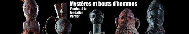 Exposition : Vaudou, à la fondation Cartier, jusqu`au 25 septembre 2011.