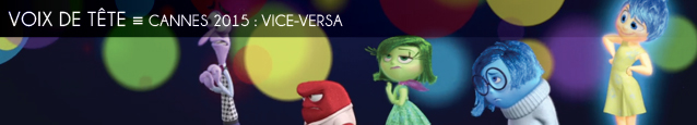 Cannes 2015 : Vice-Versa de Pete Docter