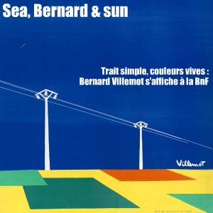 Exposition : La collection Bernard Villemot à la BnF, jusqu`au 28 novembre 2010.