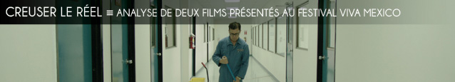 Cinéma : Analyse de deux films présentés au festival Viva Mexico à Paris