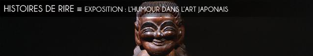 Exposition : Warai - L`humour dans l`art japonais à la Maison de la culture du Japon, à Paris