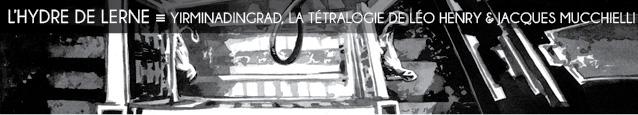 Littérature : la tétralogie Yirminadingrad aux éditions Dystopia